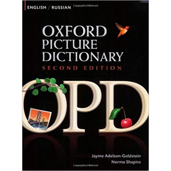 Oxford Picture Dictionary Second Edition: English-Russian Edition