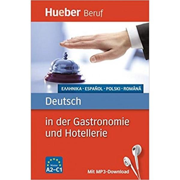 Berufssprachführer: Deutsch in der Gastronomie und Hotellerie: Griechisch, Spanisch, Polnisch, Rumänisch / Buch mit MP3-Download