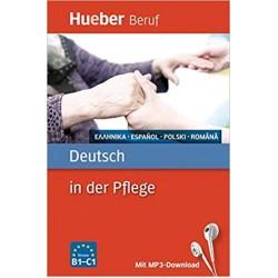 Berufssprachführer: Deutsch in der Pflege: Griechisch, Spanisch, Polnisch, Rumänisch / Buch mit MP3-Download