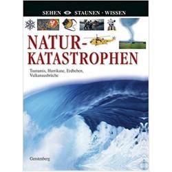 Naturkatastrophen (Sehen. Staunen. Wissen)