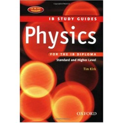 IB Study Guide: Physics 2nd Edition (IB Study Guides)