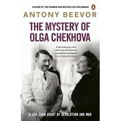 The Mystery of Olga Chekhova: The true story of a family torn apart by revolution and war, Beevor