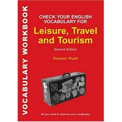 Check Your English Vocabulary for Leisure, Travel and Tourism, Rawdon Wyatt