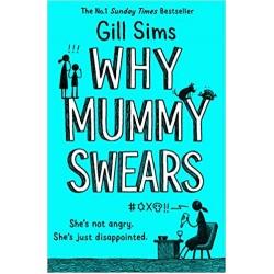 Why Mummy Swears, Sims