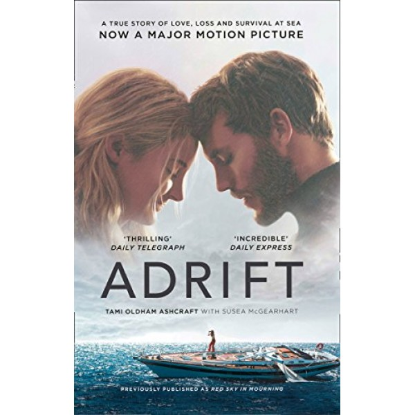 Adrift: A True Story of Love, Loss and Survival at Sea, Ashcraft
