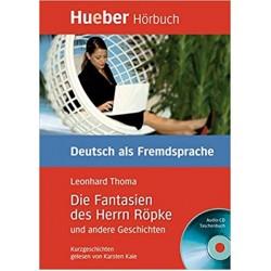 B1 Die Fantasien des Herrn Ropke und andere Geschichten - Audio CD, Leonhard Thoma