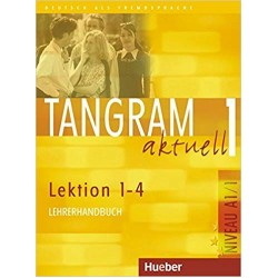Tangram Aktuell 1 Lehrerhandbuch Lektion 1-4