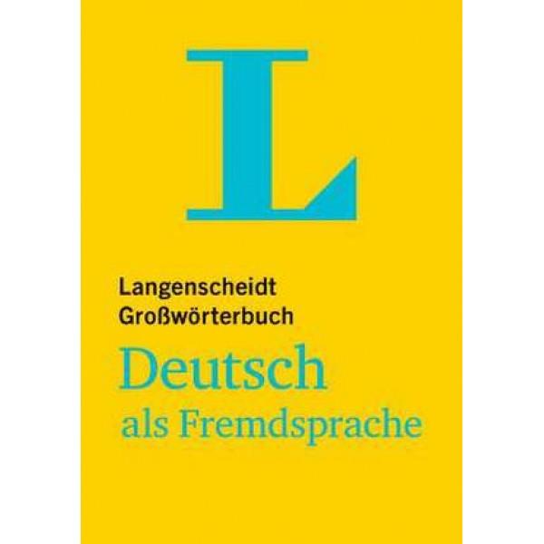 Langenscheidt Grosswoerterbuch Deutsch ALS Fremdsprache: Essential German Grammar in Exercises