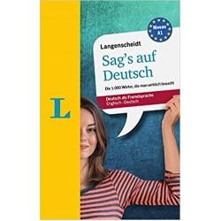 Sag's auf Deutsch - Say it in German: The 1,000 most essential German words