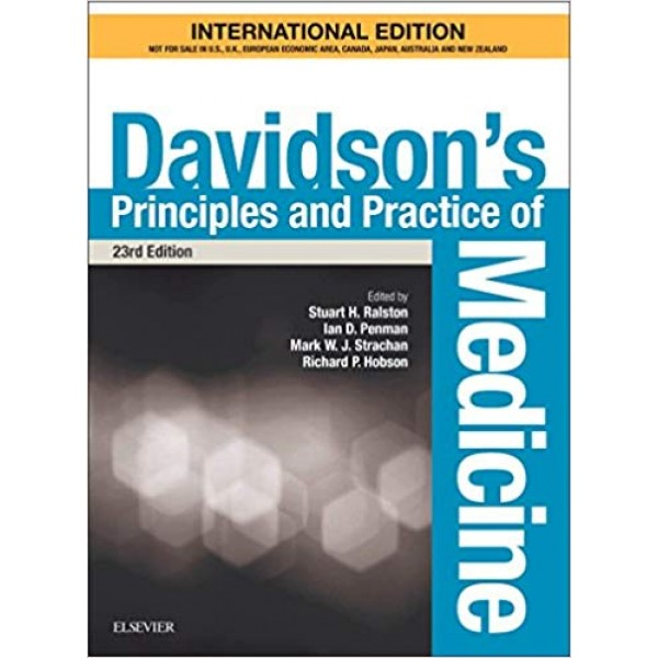 Davidson's Principles and Practice of Medicine, 23rd Edition, Ralston