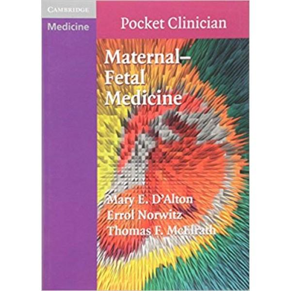 Maternal-Fetal Medicine (Cambridge Pocket Clinicians),