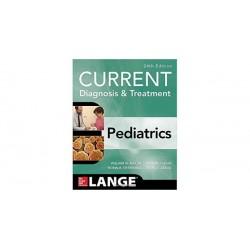 Current Diagnosis and Treatment Pediatrics, 24th Edition, Hay