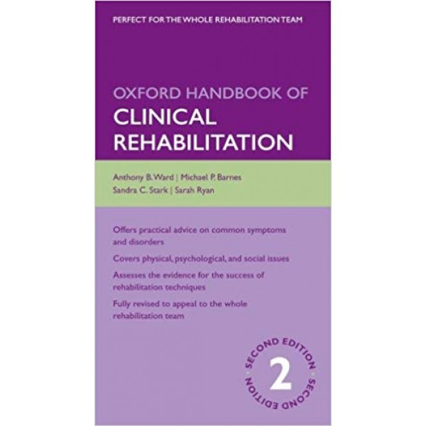 Oxford Handbook of Clinical Rehabilitation 2nd Edition