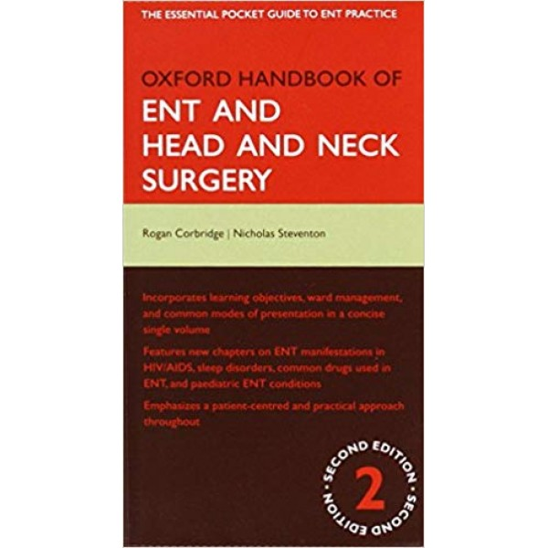 Oxford Handbook of ENT and Head and Neck Surgery 2nd Edition
