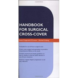 Oxford Handbook for Surgical Cross-Cover