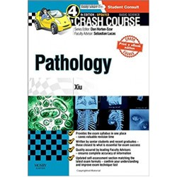 Crash Course Pathology Updated Print + eBook, 4th Edition, Xiu
