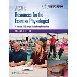 ACSM's Resources for the Exercise Physiologist, 2nd Edition