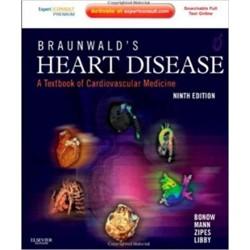 Braunwald's Heart Disease: A Textbook of Cardiovascular Medicine, 9th Edition, Bonow