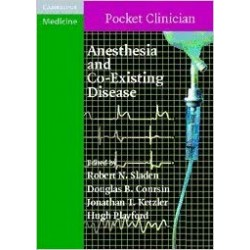 Anesthesia and Co-Existing Disease, Sladen