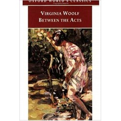 Between the Acts, Woolf