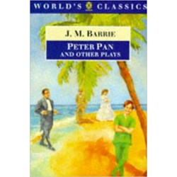 Peter Pan and Other Plays, Barrie