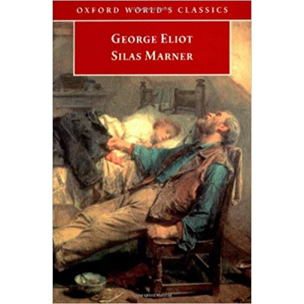 Silas Marner: The Weaver of Raveloe, Eliot