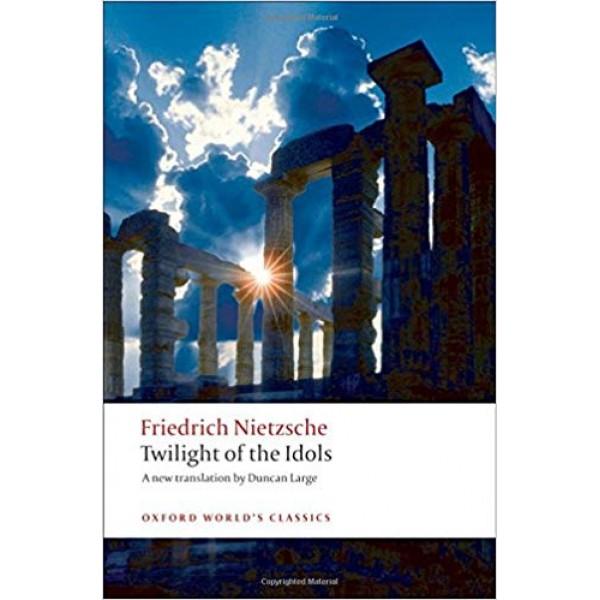 Twilight of the Idols, Nietzsche