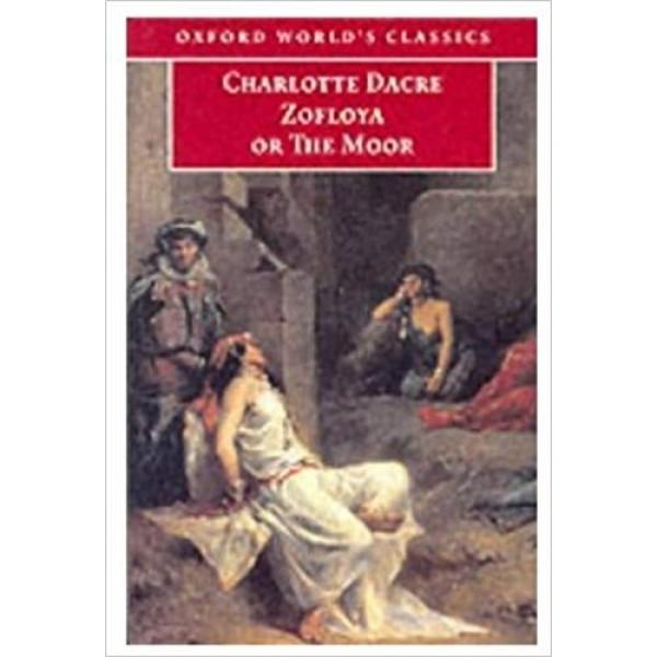 Zofloya: Or the Moor, Dacre
