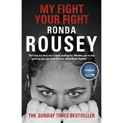 My Fight Your Fight, Rousey