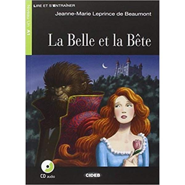 La Belle et la Bete + CD + App (Lire et s'entraîner Niveau A1)