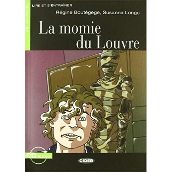 La momie du Louvre + CD (Lire et s'entrainer Niveau A1)