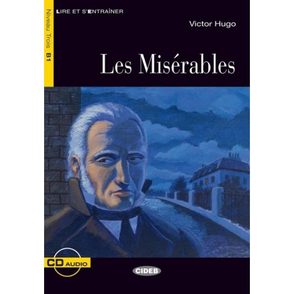 Les Miserables + CD (Lire Et S'Entrainer Niveau B1), Hugo