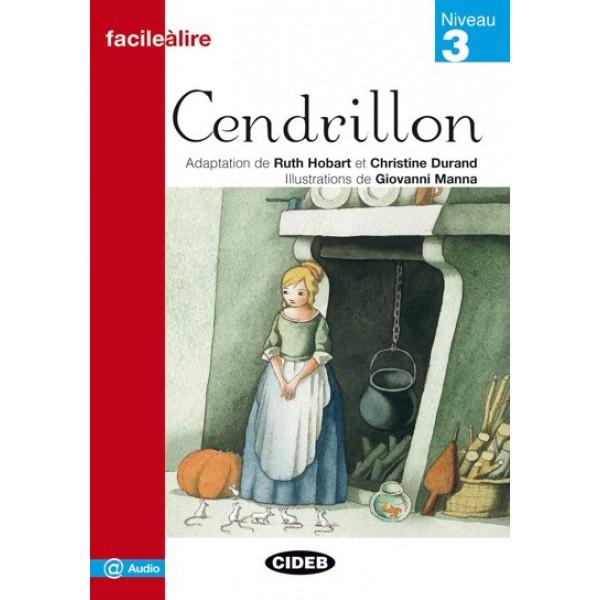 Cendrillon (Facile Lire Niveau 3)