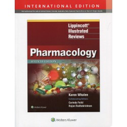Lippincott Illustrated Reviews: Pharmacology 7th Edition, Karen Whalen