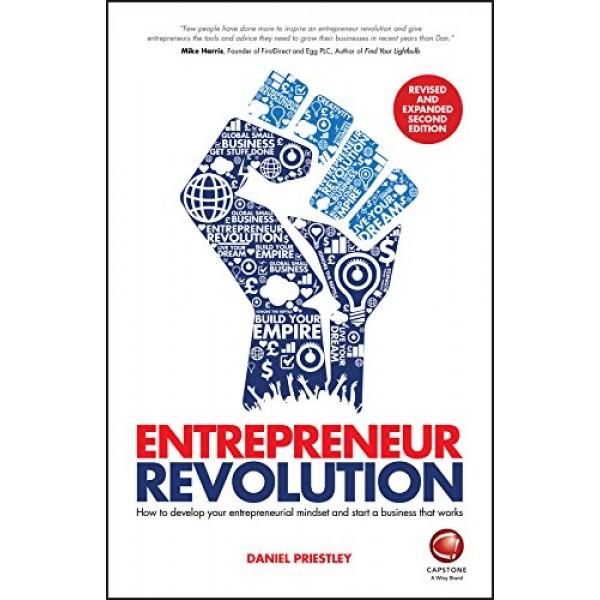 Entrepreneur Revolution, Daniel Priestley