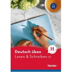 Deutsch uben: Lesen & Schreiben C1