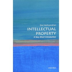 Intellectual Property: A Very Short Introduction, Siva Vaidhyanathan