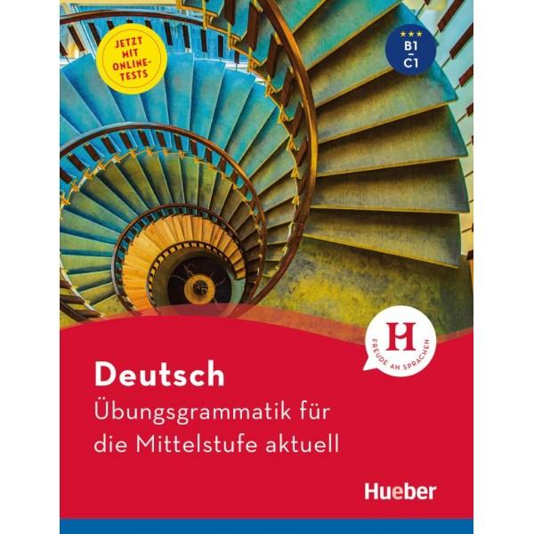 Deutsch – Übungsgrammatik für die Mittelstufe – aktuell