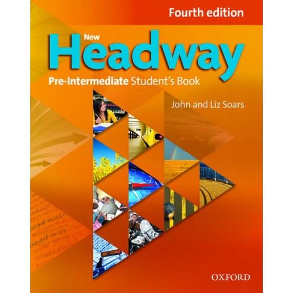 New Headway 4th Edition Pre-Intermediate A2-B1 Student's Book