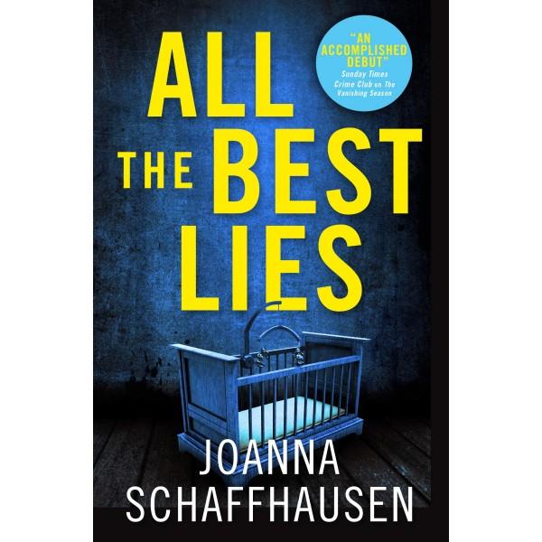 All the Best Lies, Joanna Schaffhausen