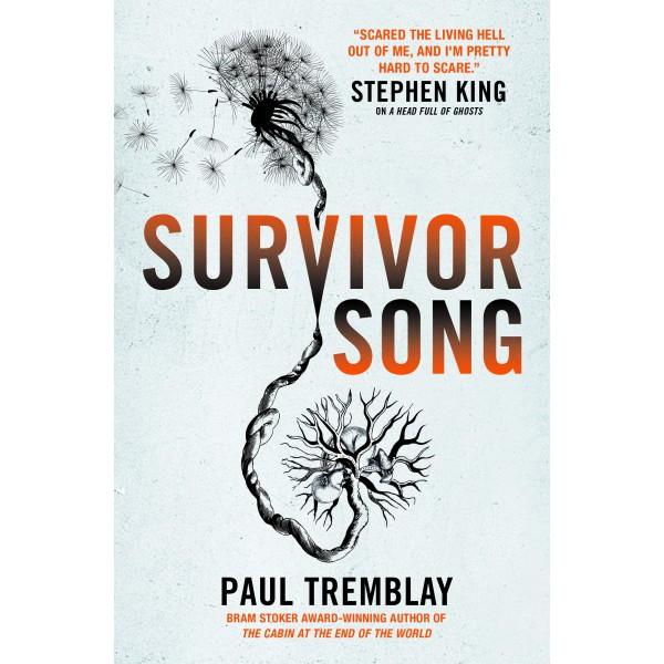 Survivor Song, Paul Tremblay