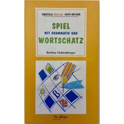 Mittelstufe 1 Spiel Mit Grammatik und Wortschatz, Bettina Hohenberger