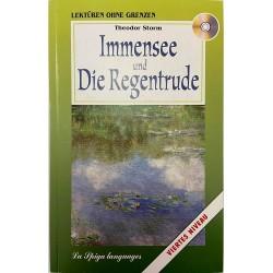 Mittelstufe 2 Immensee und Die Regentrude + Audio CD, Theodor Storm