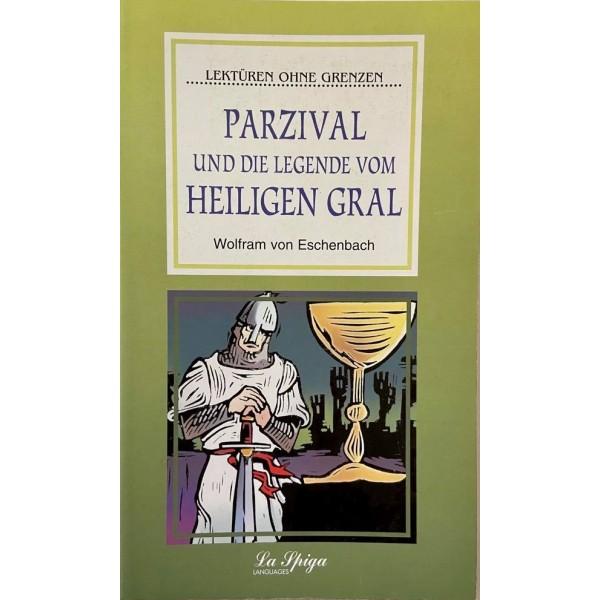Mittelstufe 2 Parzival und die Legende vom Heiligen Gral, Wolfram v. Eschenbach