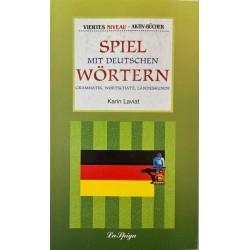 Mittelstufe 2 Spiel mit Deutschen Wortern, Karin Laviat