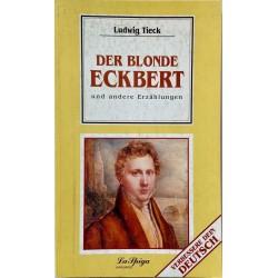 Oberstufe 1 Der Blonde Eckbert,  Ludwig Tieck