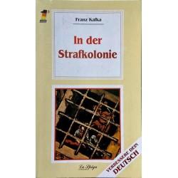 Oberstufe 1 In der Strafkolonie, Franz Kafka
