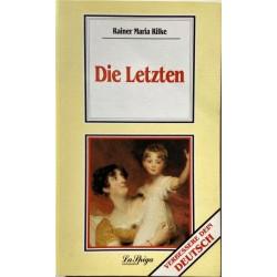Oberstufe 1 Die Letzten, R. M. Rilke
