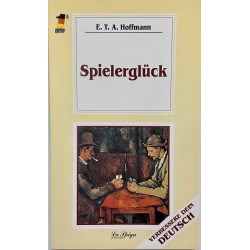 Oberstufe 1 Spielergluck, E. T. A. Hoffman
