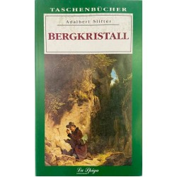 Oberstufe 2 Bergkristall, Adalbert Stifter